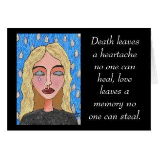 Death leaves a heartache... - sympathy card