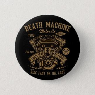 Death Machine Harley Motor Ride Fast or Die Last 6 Cm Round Badge