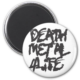 Death Metal 4 Life Magnet