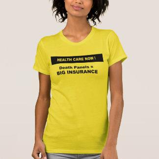 Death Panels are Big Insurance T Shirts