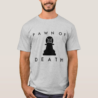 DEATH PAWN T-Shirt