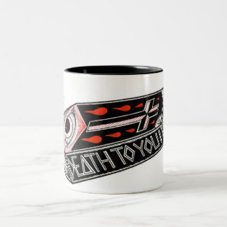 death to you Two-Tone coffee mug