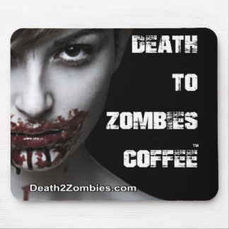 Death to Zombies Coffee Mouse Pad