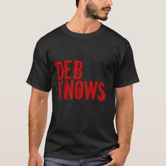 DEB KNOWS T-Shirt