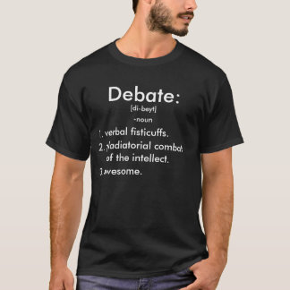 Debate Defined T-Shirt