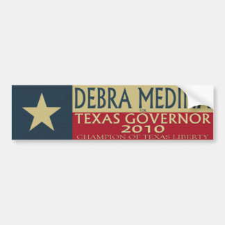 Debra Medina for TX Governor 2010 - Bumper Sticke Bumper Sticker