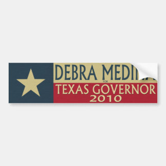 Debra Medina for TX Governor 2010 - Bumper Sticker