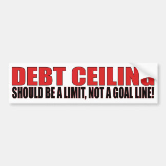 Debt Ceiling Bumper Sticker