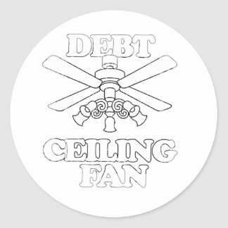 DEBT CEILING FAN Faded.png Round Sticker
