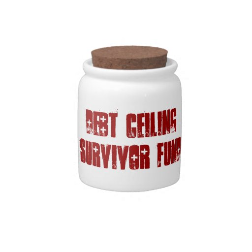 Debt Ceiling Survivor Fund Spare Change Bank Candy Jars
