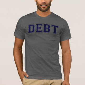 Debt in Collegiate Font Tshirt
