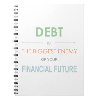 DEBT is the biggest enemy Dave Ramsey quote Notebook