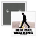 Debt Man Walking Pins