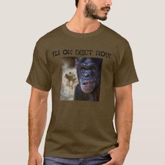 DEBT ROW - Customized T-Shirt