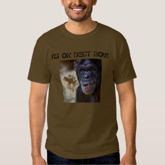 DEBT ROW - Customized Tee Shirt