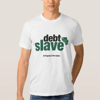Debt Slave Men's T-shirt