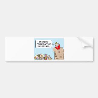 debtors prison safety net king bumper sticker