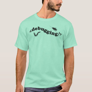 Debugging-Code T-Shirt
