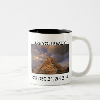 Dec. 21, 2012 Doomsday Mug !