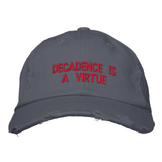 DECADENCE IS A VIRTUE EMBROIDERED HAT