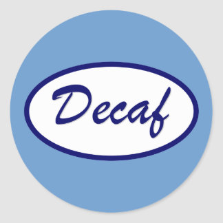 Decaf Name Patch Decaffeinated Round Stickers