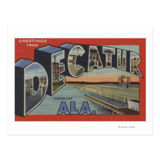 Decatur, Alabama - Large Letter Scenes Postcard