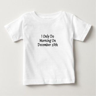 December 25th baby T-Shirt