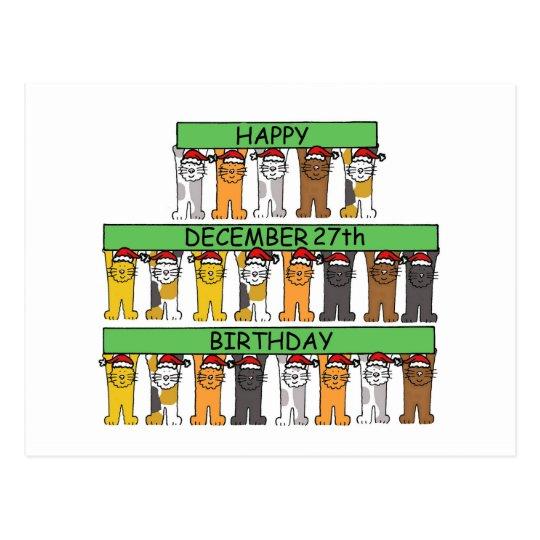 December 27th Birthday fun cats. Postcard