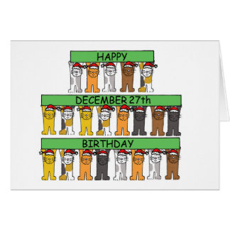 December 27th birthdays celebrated by cats. greeting card
