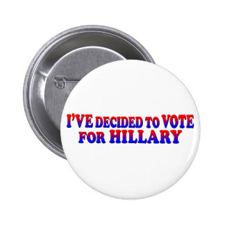 Decided for Hillary - Round Button