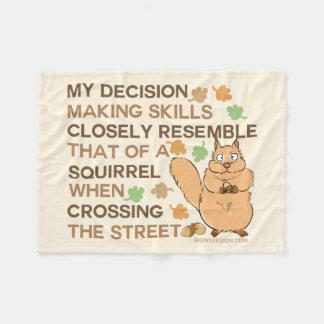 Decision Making Skills Squirrel Humor Fleece Blanket