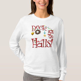 Deck The Halls Christmas T-Shirt