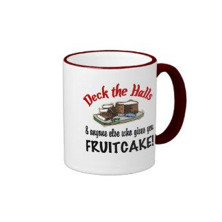 Deck the Halls for Fruitcake Mug