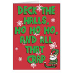Deck the Halls, Ho Ho Ho, and...
