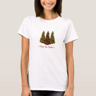 Deck the Halls Tshirt - Customized