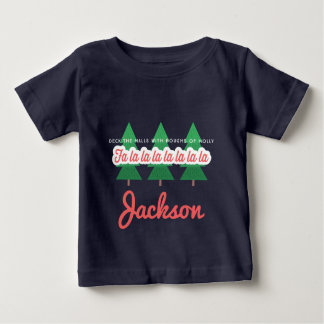 DECK THE HALLS WITH BOUGHS OF HOLLY BABY T-Shirt