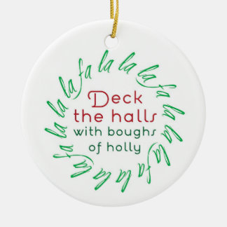 Deck the Halls with Boughs of Holly Ornament