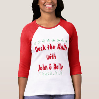 Deck the Halls with John & Holly T-shirt