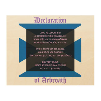 Declaration of Arbroath: Scottish Independence Vow Wood Print