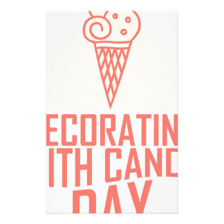 Decorating With Candy Day - Appreciation Day Stationery