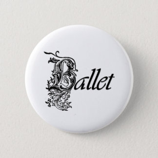 Decorative Ballet Gift for Dancers 6 Cm Round Badge