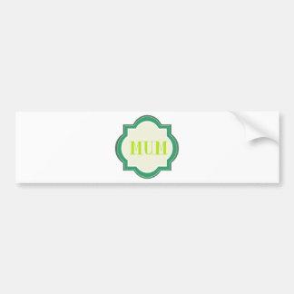 Decorative Mum Bumper Stickers