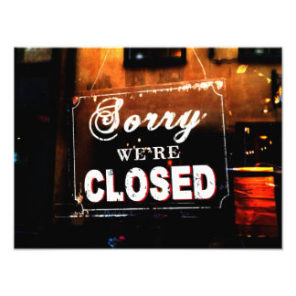 "Decorative ""Sorry we're closed"" print Photo Print"