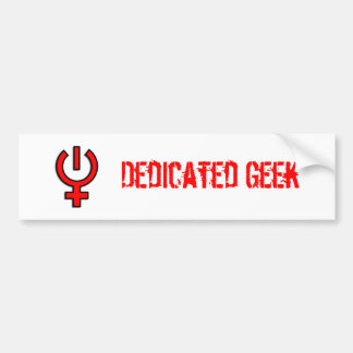 Dedicated Geek Bumper Sticker