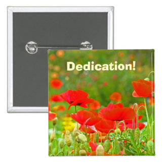 Dedication buttons Red Poppy Flowers Support Team