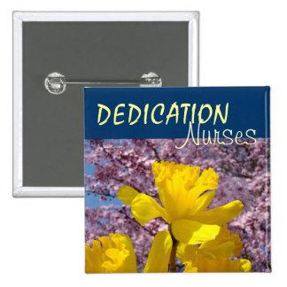 Dedication Nurses buttons National Nurse s Week