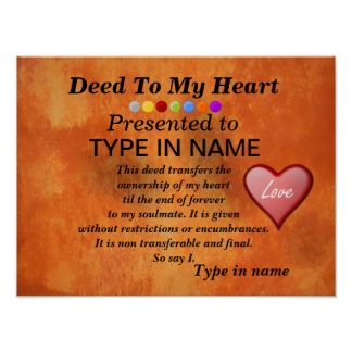 Deed to My Heart   Personalize IT Poster