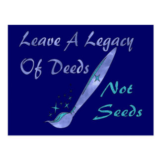 Deeds Not Seeds Postcard