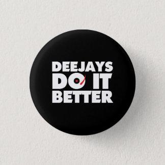 Deejays Do it Better black button white logo