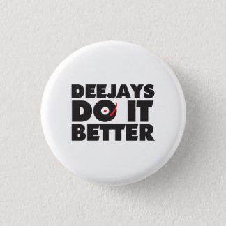 Deejays Do it Better white button black logo